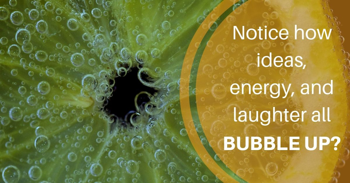 What's BUBBLING UP?